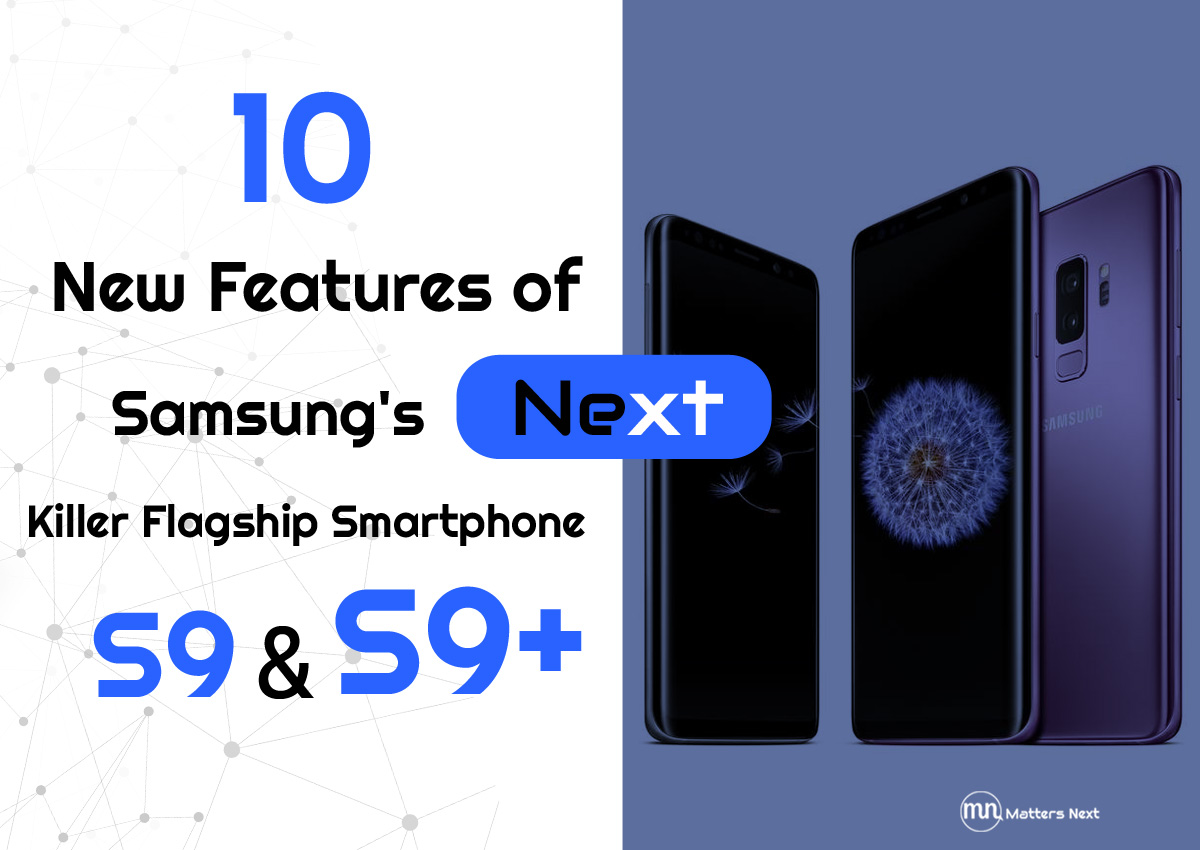 samsung-s9-features-mattersnext