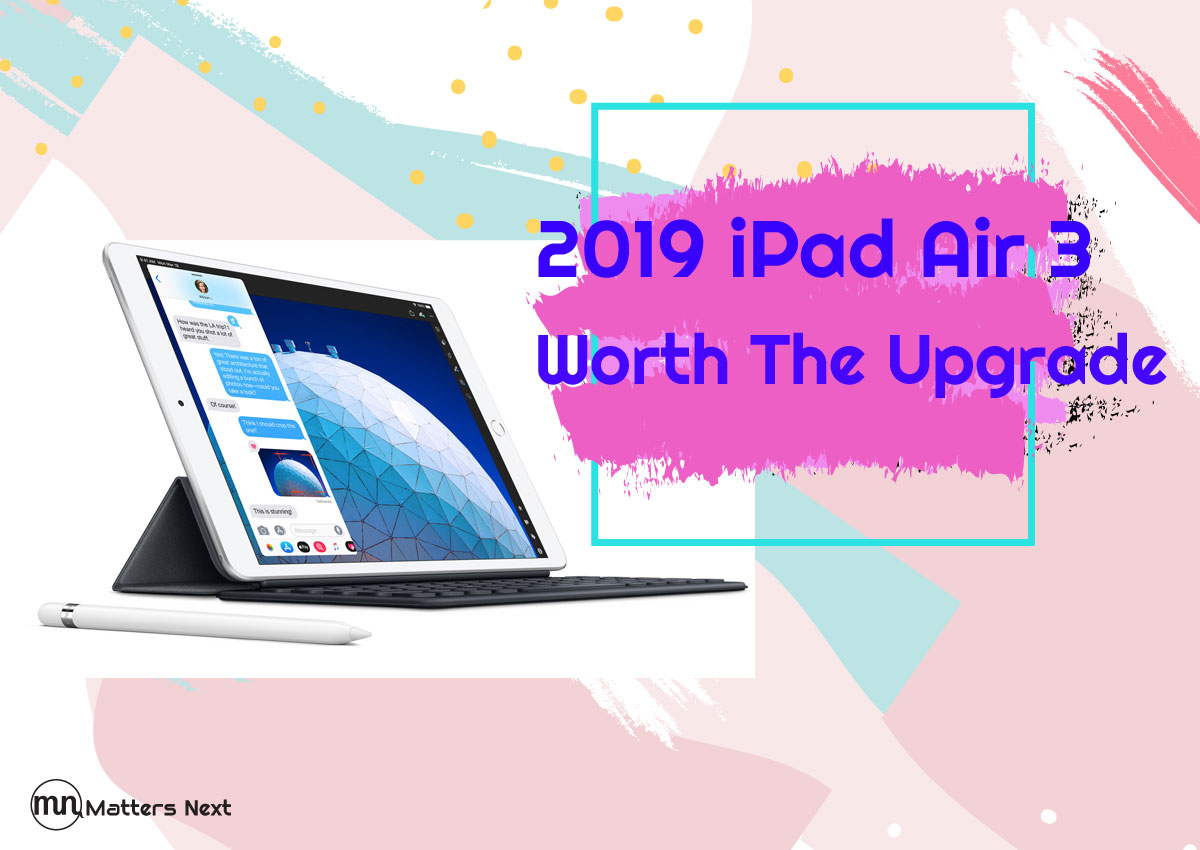2019-ipad-air-3-review-mattersnext