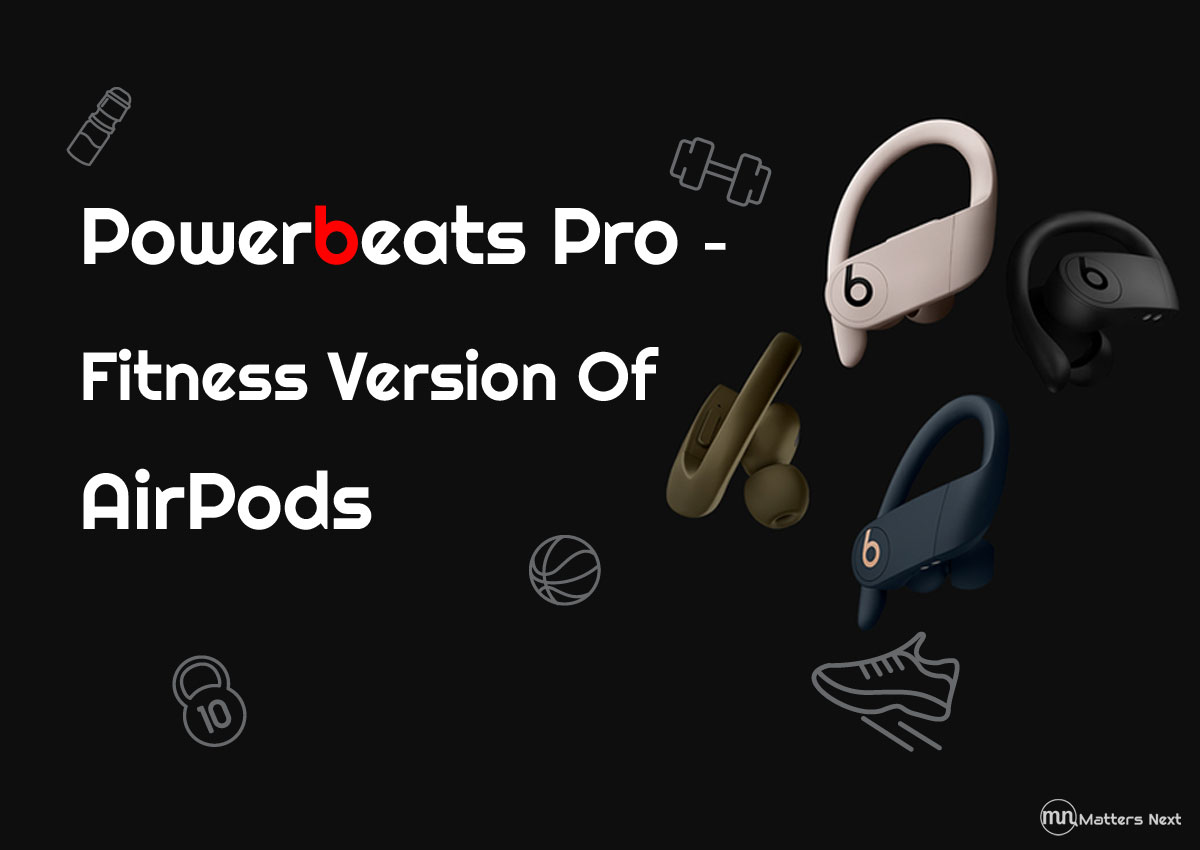 power-beats-pro-matters-next