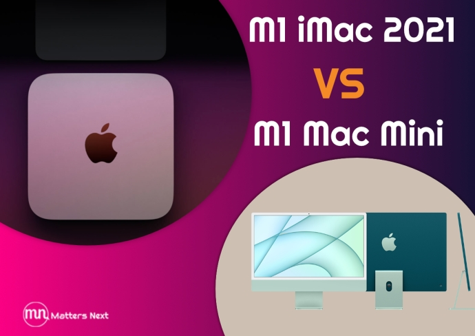 m1 mac mini vs m1 imac review matters next featured image